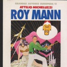 Cómics: GRANDES AUTORES EUROPEOS Nº 12. ROY MANN.. Lote 32745890