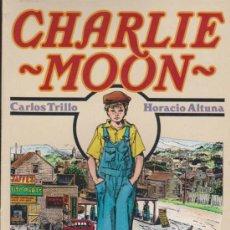 Cómics: CHARLIE MOON. CARLOS TRILLO.. Lote 32846005