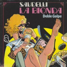 Cómics: LA BIONDA. DOBLE GOLPE.. Lote 32846030