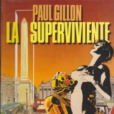 Cómics: PAUL GILLON Nº 1. LA SUPERVIVIENTE.. Lote 32848637