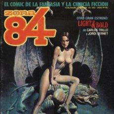 Cómics: ZONA 84 - Nº 40 - EL COMIC DE LA FANTASÍA Y LA CIENCIA FICCIÓN. Lote 210015810