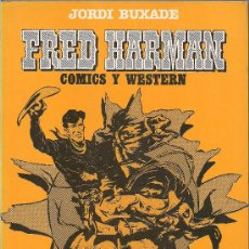 Cómics: FRED HARMAN - COMICS DE TEXTO 2 - JORDI BUXADE - BRONC PEELER Y RED RYDER . Lote 33764886