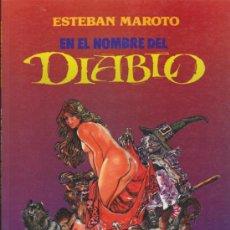 Cómics: EN EL NOMBRE DEL DIABLO. ESTEBAN MAROTO.. Lote 34145982