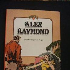 Cómics: CUANDO EL COMIC ES NOSTALGIA - Nº 2 - ALEX RAYMOND - CON DEDICATORIA DE SALVADOR VAZQUEZ DE PARGA - . Lote 34356717