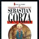 Cómics: SEBASTIAN GORZA (PASQUAL FERRY). Lote 34414832