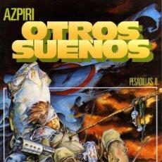 Cómics: OTROS SUEÑOS. PESADILLAS II (DE AZPIRI). Lote 34912086