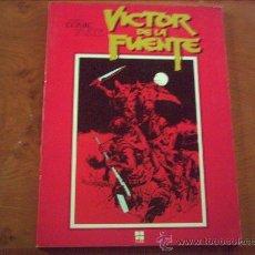 Cómics: CUANDO EL CÓMIC ES ARTE. VICTOR DE LA FUENTE. Lote 35227920