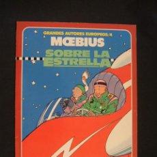 Cómics: GRANDES AUTORES EUROPEOS 4 - SOBRE LA ESTRELLA - MOEBIUS - TOUTAIN - . Lote 35410750