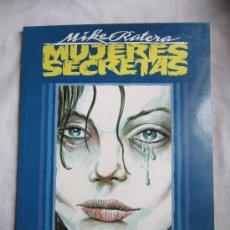Cómics: MUJERES SECRETAS. MIKE RATERA. TOUTAIN EDITOR. 1991. NUEVO. Lote 35908426