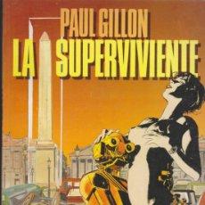 Cómics: LA SUPERVIVIENTE Nº 1. PAUL GUILLON.. Lote 36070826