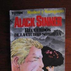 Cómics: ALACK SINNER. RECUERDOS DE LA CIUDAD SOMBRIA. TOTEM. 1983. PRIMERA EDICION.. Lote 36446198