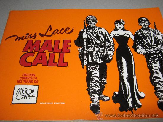MISS LACE. MALE CALL. MILTON CANIFF (Tebeos y Comics - Toutain - Álbumes)