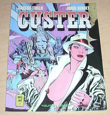 CUSTER. JORDI BERNET. (Tebeos y Comics - Toutain - Álbumes)