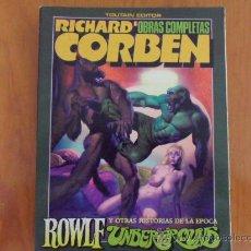Cómics: CORBEN - OBRAS COMPLETAS Nº 6 - ROWLF UNDERGROUND - 1ª EDICION 1986. Lote 38190591