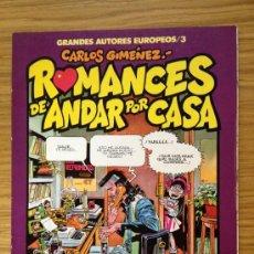 Cómics: ROMANCES DE ANDAR POR CASA PRIMERA EDICIÓN 1986 CARLOS GIMÉNEZ. Lote 38312157