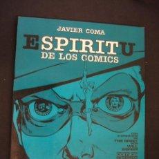 Cómics: EL ESPIRITU DE LOS COMICS - JAVIER COMA - TOUTAIN - . Lote 38501850