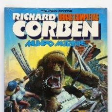 Comics: OBRAS COMPLETAS DE RICHARD CORBEN Nº 8: MUNDO MUTANTE. NUEVO,SIN ABRIR.. Lote 233128340