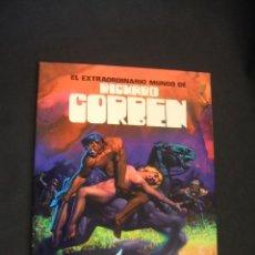 Cómics: EL EXTRAORDINARIO MUNDO DE RICHARD CORBEN - 1ª EDICION - 1977 - TOUTAIN - SIN LEER - . Lote 39310077