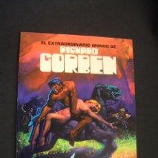 Cómics: EL EXTRAORDINARIO MUNDO DE RICHARD CORBEN - 1ª EDICION - 1977 - TOUTAIN - SIN LEER - . Lote 39310092