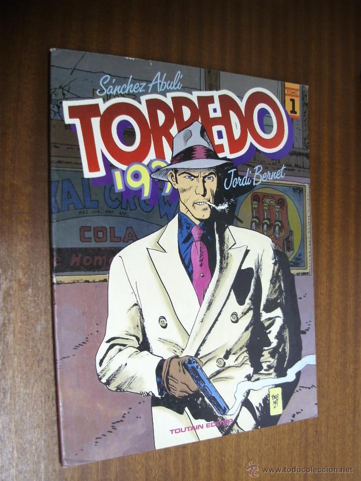 TORPEDO 1936 / TOMO 1 / SÁNCHEZ ABULI - JORDI BERNET / TOUTAIN EDITOR 1988 (Tebeos y Comics - Toutain - Álbumes)