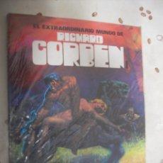 Cómics: EL EXTRAORDINARIO MUNDO DE RICHARD CORBEN 1. Lote 39624180