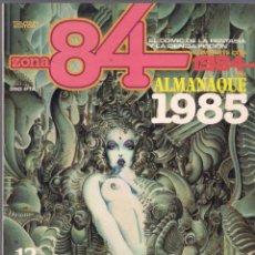 Cómics: ZONA 84 - ALMANAQUE 1985 - TOUTAIN EDITOR.. Lote 39868013