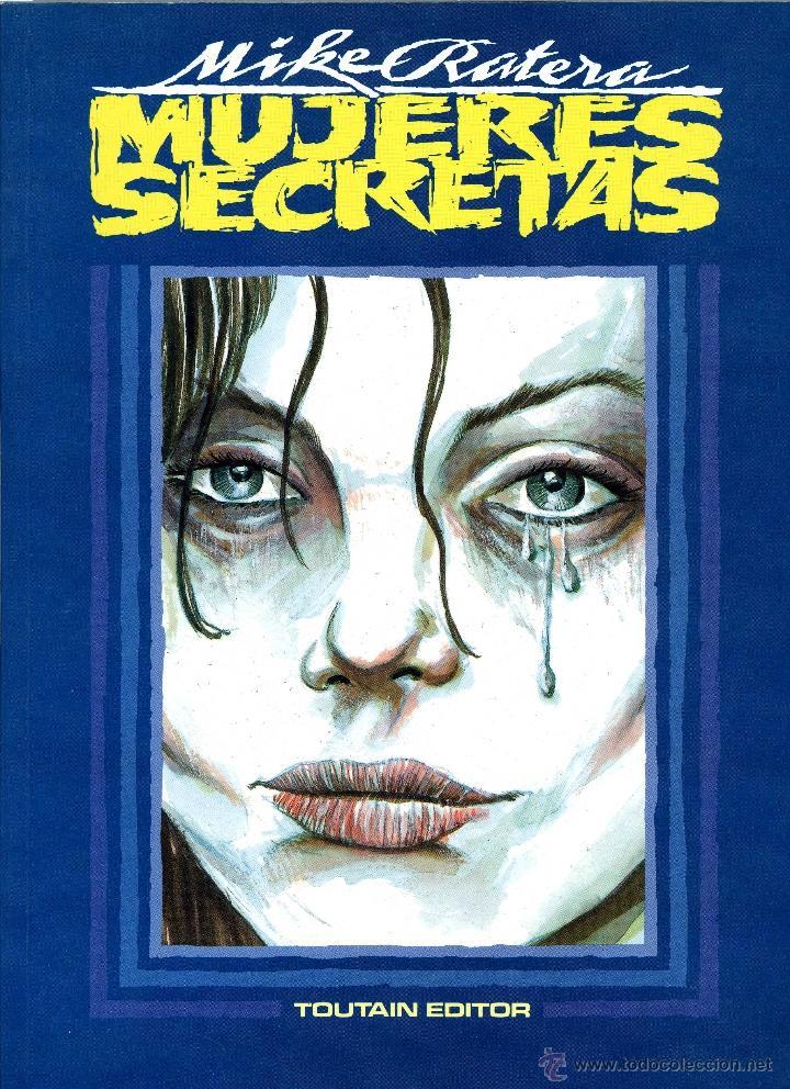 MUJERES SECRETAS. MIKE RATERA. TOUTAIN, 1991 (Tebeos y Comics - Toutain - Álbumes)