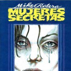 Cómics: MUJERES SECRETAS. MIKE RATERA. TOUTAIN, 1991. Lote 40328536