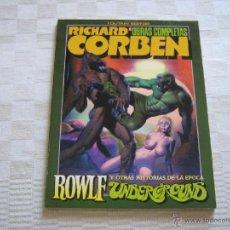 Cómics: ROWLF UNDERGROUND OBRAS COMPLETAS Nº 6 - RICHARD CORBEN - EDITORIAL TOUTAIN. Lote 40856909