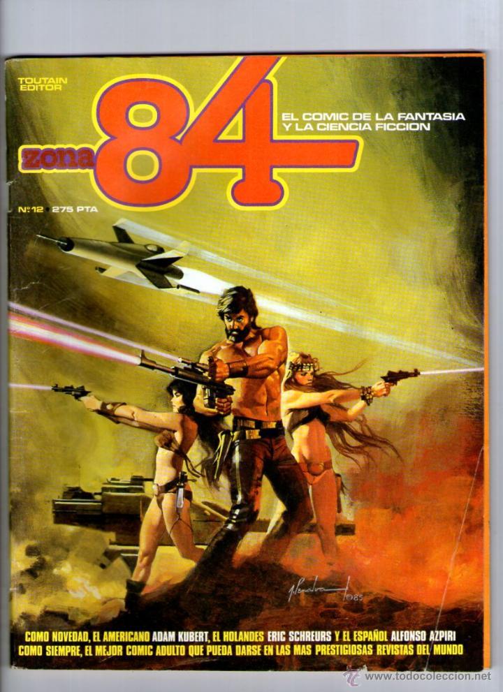 ZONA 84 Nº 12 ** TOUTAIN (Tebeos y Comics - Toutain - Zona 84)