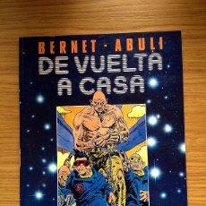 Cómics: DE VUELTA A CASA TOUTAIN EDITOR AUTORES: BERNET Y ABULI. Lote 42179773
