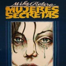 Cómics: MUJERES SECRETAS, DE MIKE RATERA (MBE). Lote 42853102