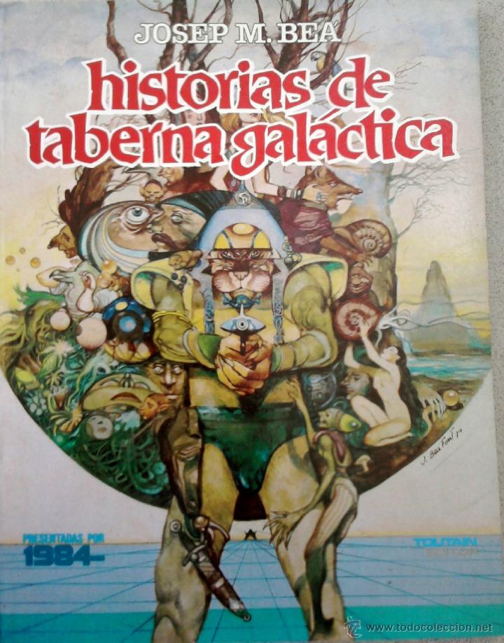 COMIC UNICO ¡¡ HISTORIAS DE TABERNA GALACTICA,1981 FIRMA AUTOR JOSEP M.BEA,CREEPY,VAMPIRELLA,DRACULA (Tebeos y Comics - Toutain - 1984)