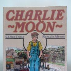 Cómics: CHARLIE MOON. CARLOS TRILLO. HORACIO ALTUNA. TOUTAIN. PRECINTADO¡¡. Lote 43928852
