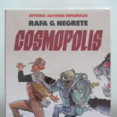 Cómics: COSMOPOLIS. RAFA G. NEGRETE. JOVENES AUTORES ESPAÑOLES. TOUTAIN.. Lote 43930078