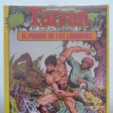 Cómics: EL PUENTE DE LAS LAGRIMAS. ALBUM ESPECIAL TARZAN. BROCAL REMOHI. TOUTAIN. Lote 43930175