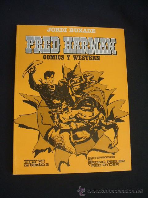 FRED HARMAN COMICS Y WESTERN - CON DIBUJO ORIGINAL Y DEDICATORIA DE JORDI BUXADE - TOUTAIN - (Tebeos y Comics - Toutain - Álbumes)