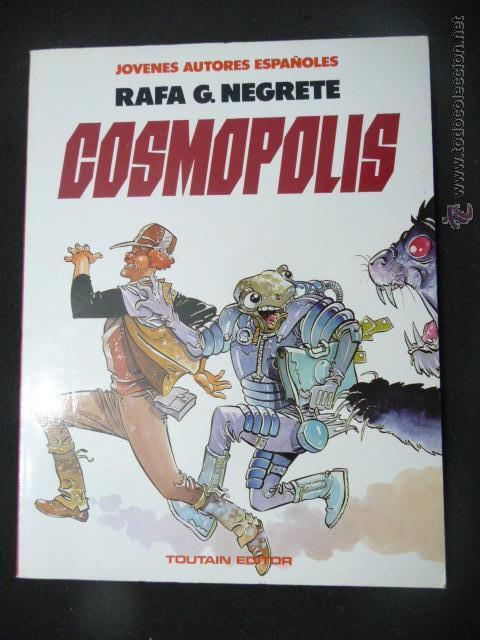 COSMOPOLIS. RAFA G. NEGRETE. TOUTAIN (Tebeos y Comics - Toutain - Álbumes)