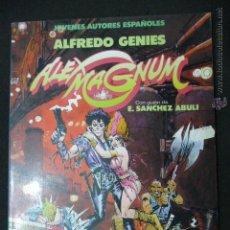 Cómics: ALEX MAGNUM. ALFREDO GENIES/ E. SÁNCHEZ ABULI. TOUTAIN. Lote 44346942