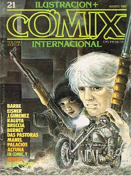 CÓMIC ILUSTRACION + COMIX INTERNACIONAL N.21 (Tebeos y Comics - Toutain - Comix Internacional)