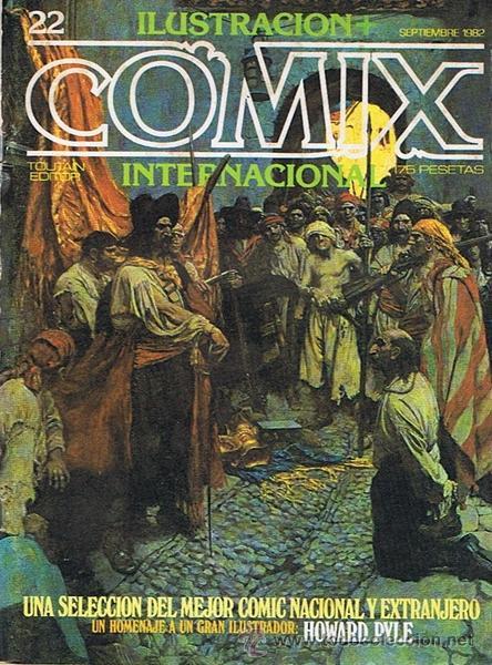 CÓMIC ILUSTRACION + COMIX INTERNACIONAL N.22 (Tebeos y Comics - Toutain - Comix Internacional)