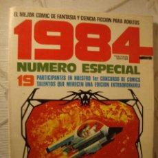 Cómics: 1984 NÚMERO ESPECIAL,19 PARTICIPANTES EN NUESTRO 1 PRIMER CONCURSO. Lote 45040110