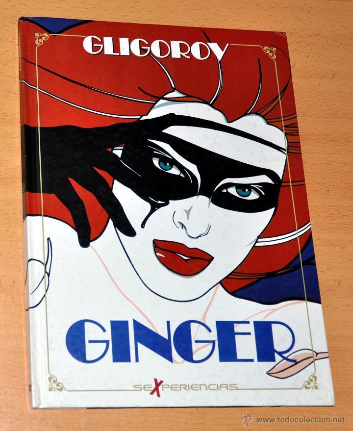 GINGER - SEXPERIENCIAS - DE GLIGOROV - TOUTAIN EDITOR - MUY BIEN CONSERVADO (Tebeos y Comics - Toutain - Álbumes)