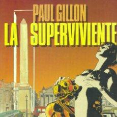 Cómics: LA SUPERVIVIENTE 1. TOUTAIN, 1985. AUTOR: PAUL GILLON. Lote 45710191