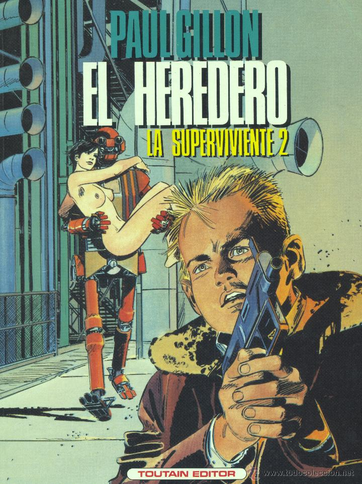 LA SUPERVIVIENTE 2. TOUTAIN, 1985. AUTOR: PAUL GILLON (Tebeos y Comics - Toutain - Álbumes)