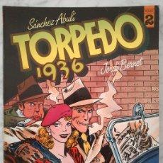 Cómics: TORPEDO 1936 - TOMO 2 - SÁNCHEZ ABULI, JORDI BENET - TOUTAIN ED. - 1985 - 1ª EDICIÓN. Lote 45725200