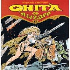 Cómics: GHITA DE ALIZARR, FRANK THORNE. TOUTAIN. (RF.MA).. Lote 46074910