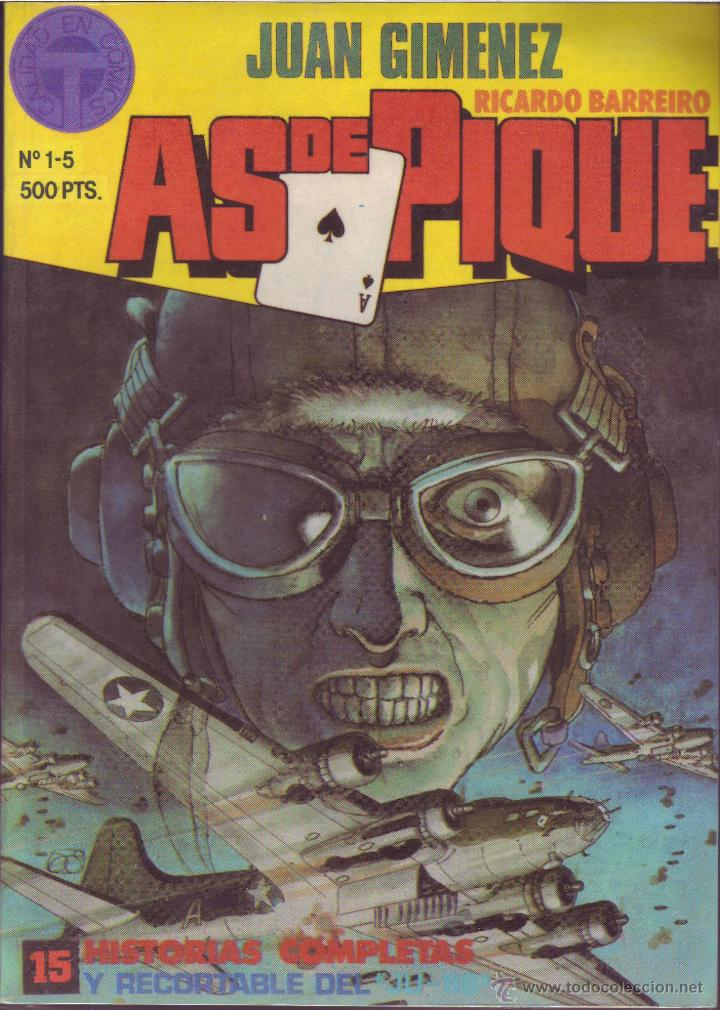AS DE PIQUE Nº 1-5 (RETAPADO) JUAN GIMENEZ Y RICARDO BARREIRO ED. TOUTAIN (Tebeos y Comics - Toutain - Otros)
