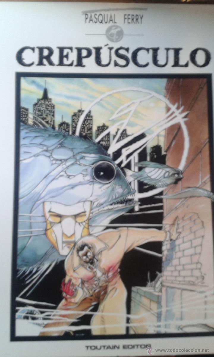 CREPUSCULO / PASQUAL FERRY / TOUTAIN OBRA COMPLETA (Tebeos y Comics - Toutain - Obras Completas)