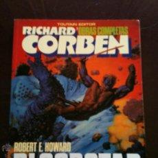 Comics: BLOODSTAR DE RICHARD CORBEN, OBRA COMPLETA, PUBLICADO EN 1.987.. Lote 112082540